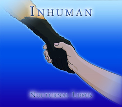 Inhuman | Cover art [old version]|by Nocturnal Lupus