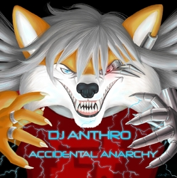 accidental anarchy (album cover)|by ANTHROGH