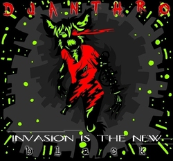 Invasion is the New Black (EP cover)|by ANTHROGH