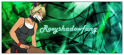Roxyshadowfang Forum Sig|by Warriors