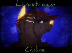 LIVESTREAMING - ONLINE|by Ellenthewolfgirl