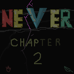 Never: Chapter 2|by WhiteReverse