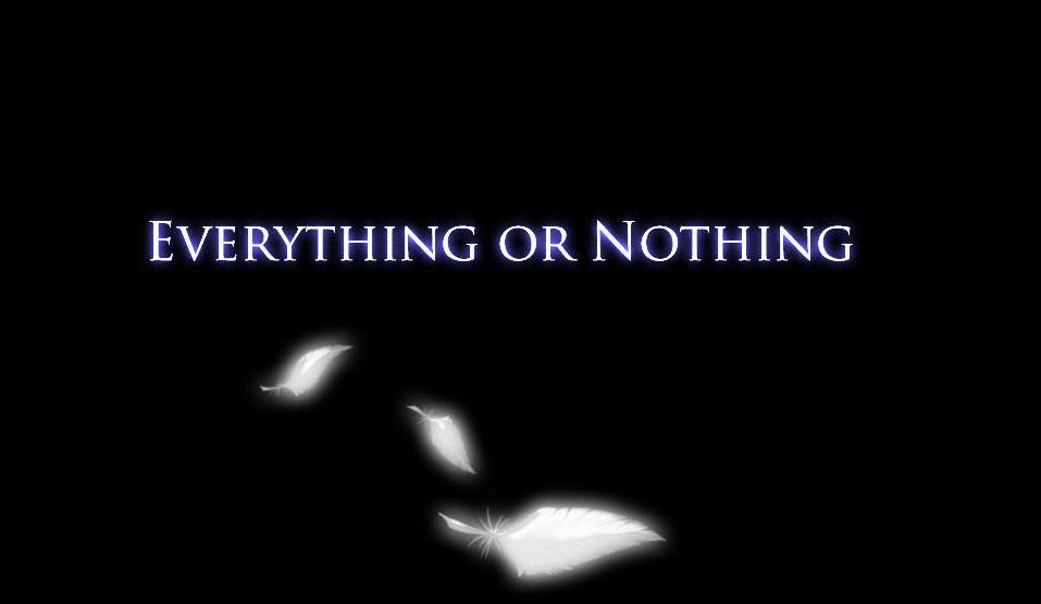 Everything Or Nothing cap 1- I'm alive|by wolftwins17