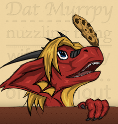 """I'm murrpy nuzzling thing wif a squeaky cookie on my snout, your argument is invalid!""