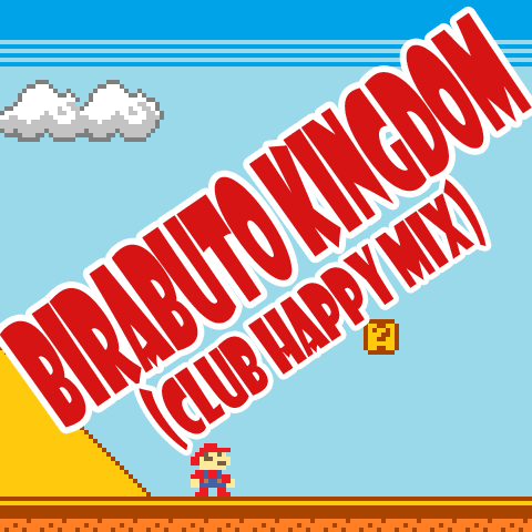 Birabuto Kingdom (Club Happy mix)|by megawolf77