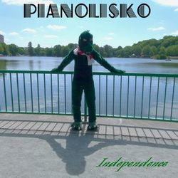 Pianolisko - Independence|by Tantorog