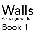 Walls Book 1 - Prologue|by DiametricField