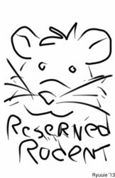 Reserved Rodent Sketch by Ryuuie|by Reserved Rodent