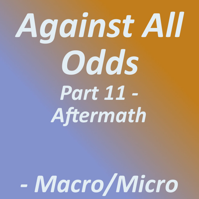 Against All Odds: Part 11 - Aftermath|by Tirrell