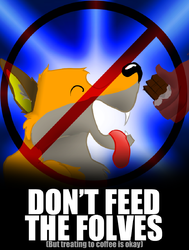 Don't Feed the Folves|by Mike Folf