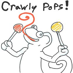 Crawly Pops!|by Sovrim Terraquian